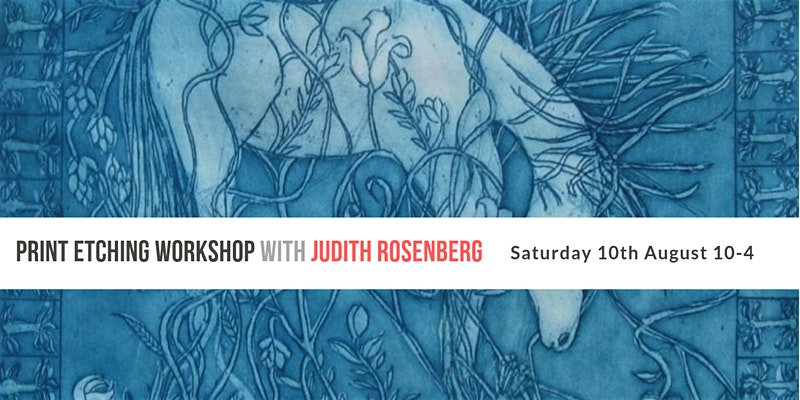 'Two-colour Print Etching' with Judith Rosenberg