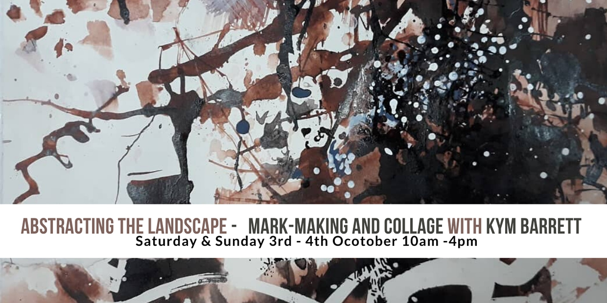 Abstracting The Landscape - mark-marking and collage With Kym Barrett