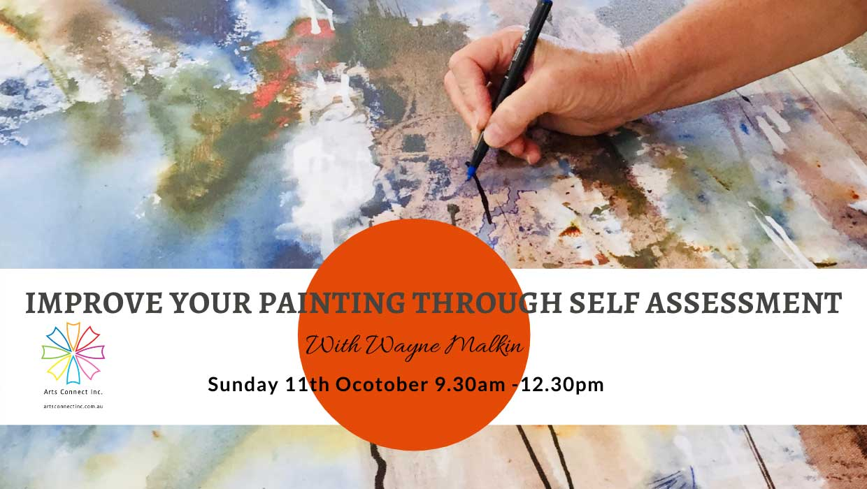 Improve your painting self assessment with Wayne Malkin